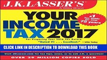 Ebook J.K. Lasser s Your Income Tax 2017: For Preparing Your 2016 Tax Return Free Read