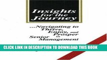 Ebook Insights for the Journey: Navigating to Thrive, Enjoy, and Prosper in Senior Management Free