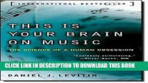 Best Seller This Is Your Brain on Music: The Science of a Human Obsession Free Read