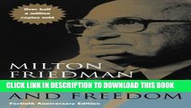 Best Seller Capitalism and Freedom: Fortieth Anniversary Edition Free Read