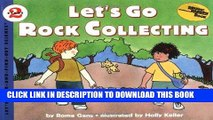 Best Seller Let s Go Rock Collecting (Let S-Read-And-Find-Out Science. Stage 2) Free Read