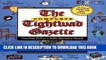 Ebook The Complete Tightwad  Gazette: Promoting Thrift as a Viable Alternative Lifestyle Free Read
