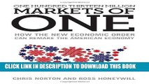 Best Seller One Hundred Thirteen Million Markets of One - How The New Economic Order Can Remake