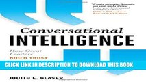 Ebook Conversational Intelligence: How Great Leaders Build Trust and Get Extraordinary Results