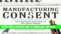 Ebook Manufacturing Consent: The Political Economy of the Mass Media Free Read