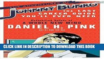 Best Seller The Adventures of Johnny Bunko: The Last Career Guide You ll Ever Need Free Read