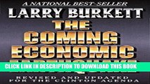 Best Seller The Coming Economic Earthquake: Revised and Expanded for the Clinton Agenda Free Read