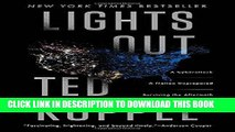 Ebook Lights Out: A Cyberattack, A Nation Unprepared, Surviving the Aftermath Free Read
