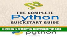 Best Seller Python: The Complete Python Quickstart Guide (For Beginner s) (Python, Python