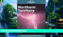 Best Buy Deals  Lonely Planet Northern Territory (Northern Territory, 2nd ed)  Best Seller Books