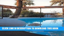 [PDF] Epub Palm Springs Modern: Houses in the California Desert (Rizzoli Classics) Full Online