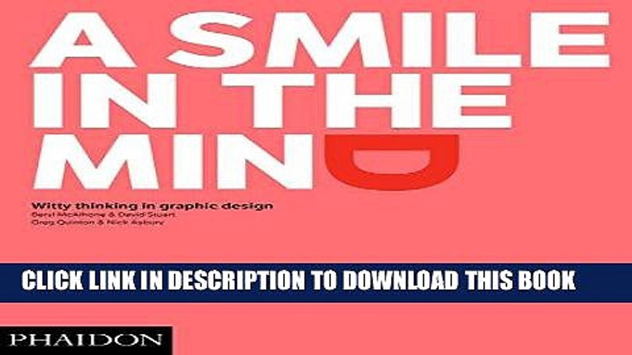 Pdf Mobi A Smile In The Mind Revised And Expanded Edition Witty Thinking In Graphic Design Video Dailymotion