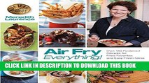 [PDF] Air Fry Everything: Foolproof Recipes for Fried Favorites and Easy Fresh Ideas by Blue Jean