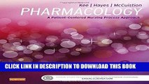 Ebook Pharmacology: A Patient-Centered Nursing Process Approach, 8e (Kee, Pharmacology) Free
