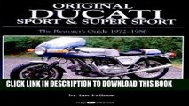 Ebook Original Ducati Sport and Super Sport, 1972-1986 (Original Series) Free Read
