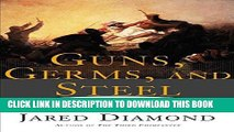 Ebook Guns, Germs, and Steel: The Fates of Human Societies Free Read