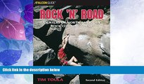 Deals in Books  Rock  n  Road, 2nd: An Atlas of North American Rock Climbing Areas (Regional Rock