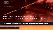[PDF] Micro-Drops and Digital Microfluidics, Second Edition (Micro and Nano Technologies) Popular