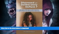 READ BOOK  Distressed or Deliberately Defiant?: Managing challenging student behaviour due to