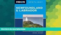 Ebook Best Deals  Moon Spotlight Newfoundland and Labrador (Moon Spotlight Newfoundland