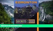 Best Deals Ebook  Edmonton: Secrets of the City (The Unknown City)  Best Buy Ever