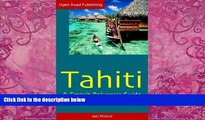 Best Buy Deals  Tahiti   French Polynesia Guide, 4th Ed. (Open Road s Tahiti   French Polynesia