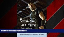 FREE PDF  Beowulf on Film: Adaptations and Variations  FREE BOOOK ONLINE