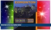 Ebook Best Deals  Edmonton: Secrets of the City (The Unknown City)  Full Ebook