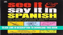 Read Now See It and Say It in Spanish: Teach Yourself Spanish the Word-and-Picture Way. Complete