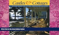 Best Buy Deals  Castles and Cottages: River Retreats of the Thousand Islands  Full Ebooks Best