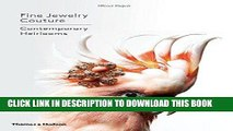 Best Seller Fine Jewelry Couture: Contemporary Heirlooms Free Read