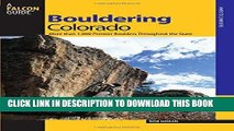 [PDF] Bouldering Colorado: More Than 1,000 Premier Boulders Throughout The State (Bouldering
