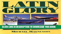 Best Seller Latin Glory: Airline Color Schemes of South America Free Read