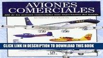 Ebook Aviones Comerciales/ Commercial Airplanes: 300 de los aviones comerciales mas importantes