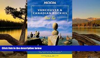 Big Deals  Moon Vancouver   Canadian Rockies Road Trip: Victoria, Banff, Jasper, Calgary, the