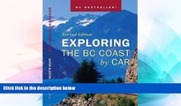 Ebook Best Deals  Exploring the BC Coast by Car Revised Edition  Most Wanted