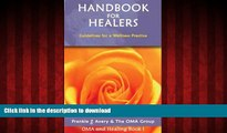 Best book  Handbook for Healers: Guidelines for a Wellness Practice (Oma and Healing) online for