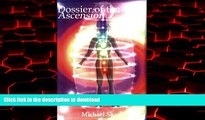 Best books  Dossier of the Ascension: A Practical Guide to Chakra and Kundalini Activation online