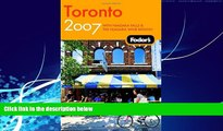 Best Buy Deals  Fodor s Toronto 2007: With Niagara Falls   the Niagara Wine Region (Fodor s Gold