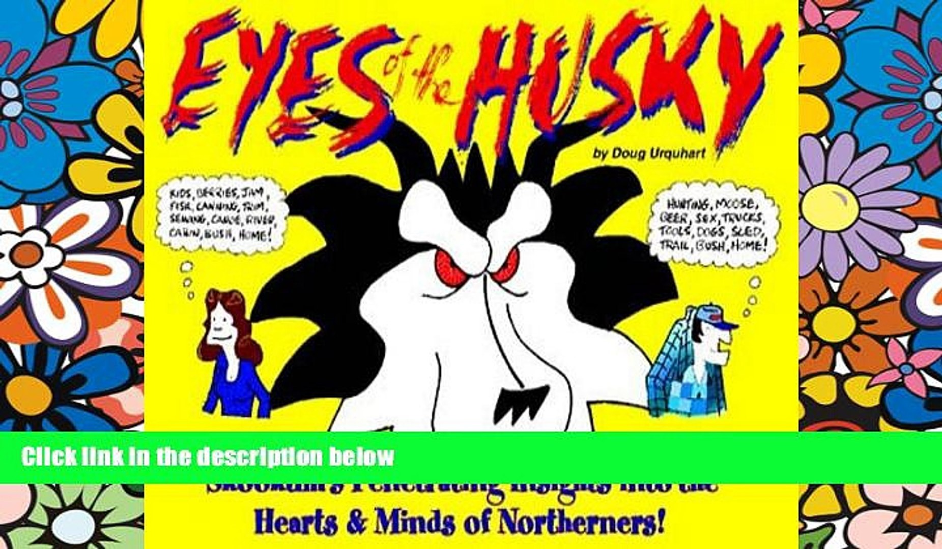 Ebook deals  Eyes of the Husky: Skookum s Penetrating Insights Into the Hearts   Minds of