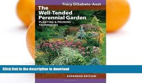 READ  The Well-Tended Perennial Garden: Planting and Pruning Techniques FULL ONLINE
