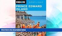 Must Have  Moon Spotlight Prince Edward Island  Full Ebook