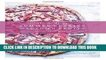 Ebook Summer Berries   Autumn Fruits: 120 Sensational Sweet   Savory Recipes Free Read