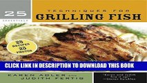 Ebook 25 Essentials: Techniques for Grilling Fish Free Read