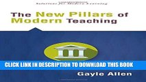 Read Now The New Pillars of Modern Teaching (Solutions) (Solutions: Solutions for Modern Learning)