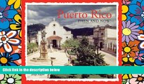 Ebook deals  Puerto Rico Then and Now (Then   Now Thunder Bay)  Buy Now