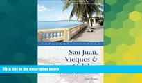 Must Have  Explorer s Guide San Juan, Vieques   Culebra: A Great Destination (Second Edition)