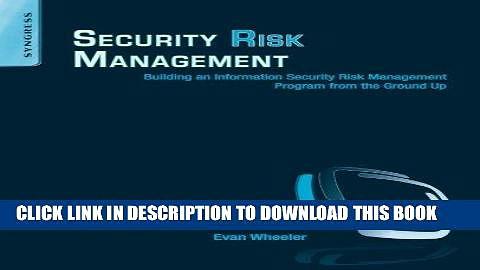 [PDF] Security Risk Management: Building an Information Security Risk Management Program from the