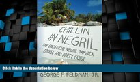 Buy NOW  Chillin in  Negril: The Unofficial  Negril Jamaica Travel and Party Guide (Twisted Travel
