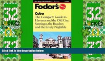 Deals in Books  Fodor s Cuba, 1st Edition: Expert Advice and Smart Choices: Where to Stay, Eat,